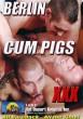 Berlin Cum Pigs DVD - Front