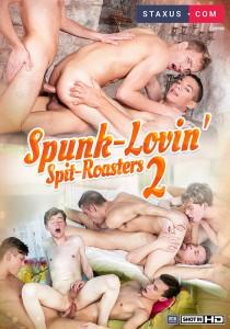 Spunk-Lovin' Spit-Roasters 2 DOWNLOAD