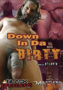 Down In Da Dirty DVD