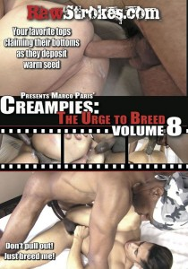 Creampies: The Urge To Breed volume 8 DVD (S)