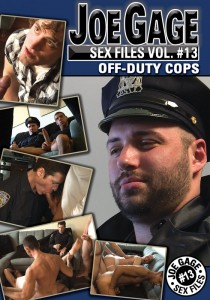 Joe Gage Sex Files vol. #13 Off-Duty Cops DOWNLOAD