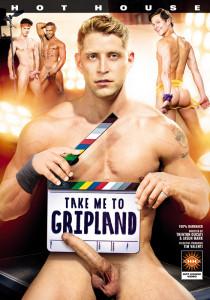 Take Me to Gripland DOWNLOAD