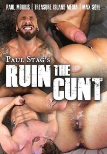 Ruin The Cunt DVD